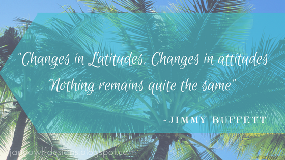 Changes in Latitudes, Changes in attitudes. Nothing remains quite the same.