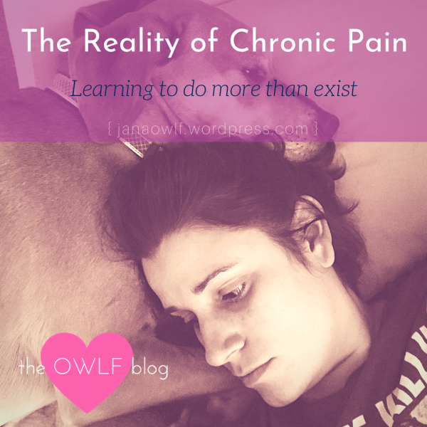 OWLF Blog--The reality of chronic pain